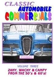 Classic Automobile Commercials, Volume Three: Zany, Wacky & Campy From The 50%27s & 60%27s! (DVD)