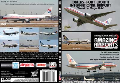 "Dallas-Fort Worth International Airport ""American Mega-Hub!"" (DVD), Air Utopia Aviation DVDs Item Number AUT62"