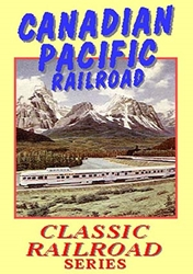 Canadian Pacific Railroad (DVD)