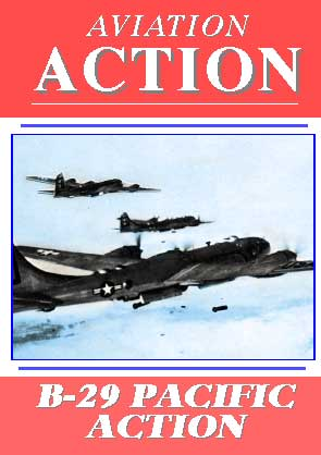 Aviation Action, B-29 Pacific Action
