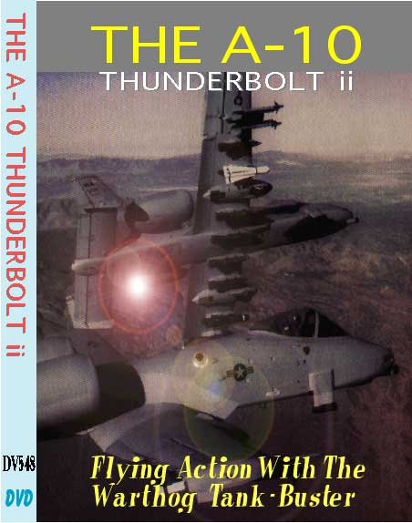 A-10 Thunderbolt DVD, Non-Fiction Video Aviation DVDs Item Number DV548