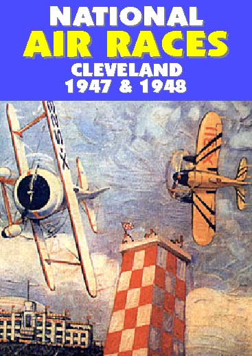 National Air Races, Cleveland 1947 & 1948, Non-Fiction Video Aviation DVDs Item Number DV580