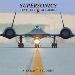 Supersonics: Just Jets (CD), Aircraft Records Item Number AC-1008
