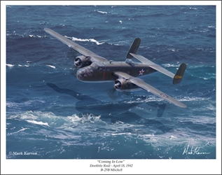 "B-25B Mitchell Doolittle Raid - ""Coming In Low"" by Mark Karvon Aviation Art Item Number: MKNB25M"
